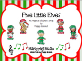 Five Little Elves/Elf Song/Seasons/Musical Drama/Holiday/Steady Beat Assessment