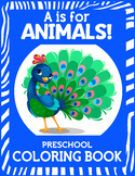 A is For Animals! Coloring Book Letter Tracing and Hand Writing Practice