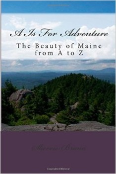 A is for Adventure: The Beauty of Maine from A to Z
