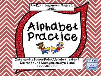 Interactive Alphabet Practice Pre K, K , Grade 1 & SPED(Powerpoint Program)