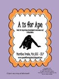 A is for Ape: Tools for Improving Phonological Awareness a