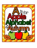 A is for Apple, Alphabet, and Autumn