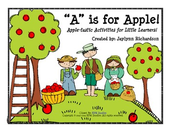 """""""A"""" is for Apple! Apple-tastic Activities For Little Learners"""