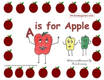 Apples Unit A is for Apple Pre-K or Kindergarten Common Core