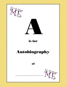End of year LETTER (acrostic) autobiography activity. A is for Auto-biography.