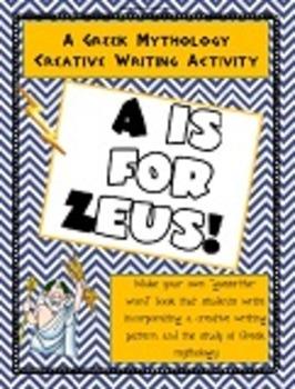 A is for Zeus - Greek Mythology Creative Writing Activity