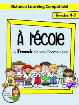 À l'école: School-Themed French Unit (Reading,Writing,Spea