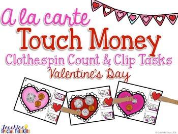 A la Carte: Valentine's Day Touch Money Clothespin Tasks