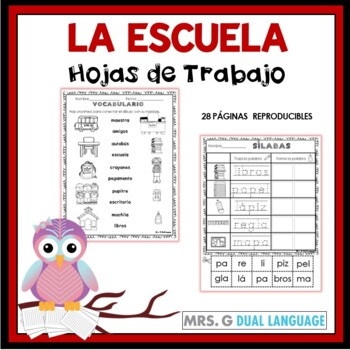 A la Escuela  Hojas de trabajo. School Literacy Packet in