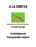 A la deriva de Horacio Quiroga Actividades de Comprensión lectora