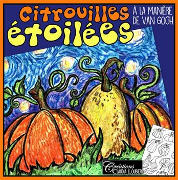 À la manière de Vincent Van Gogh : Citrouilles étoilées - Halloween