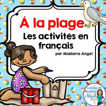 A la plage:  Beach Themed Literacy Activities in French
