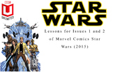 A lesson with Issues 1 and 2 of Marvel Comics Star Wars (2015)