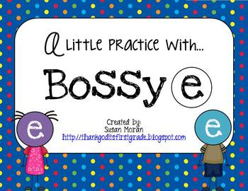 A little practice with Bossy e!