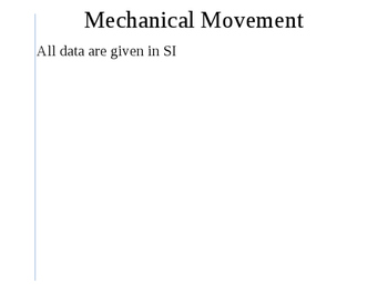A material point. Mechanical movement. Trajectory.