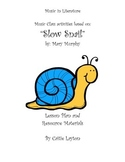 """A music lesson plan to use with """"Slow Snail"""" by Mary Murphy"""