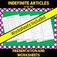 A or An: Presentation and Worksheets for Indefinite Articles
