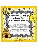 Place Value Collection Activity A Swarm of Bees