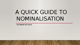 A quick guide to nominalisation