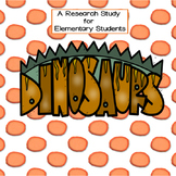 A research study on Dinosaurs for Elementary Students