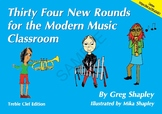 A selection from 'Thirty Four New Rounds for the Modern Music Classroom'
