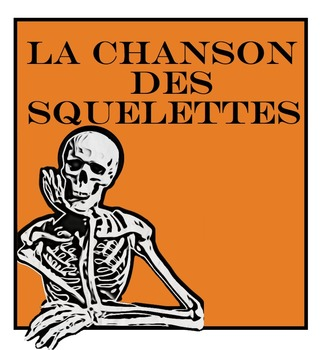 """A simple """"fill in the blanks"""" sheet for Youtube's Chanson des squelettes"""