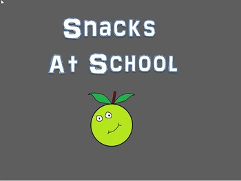A song to promote healthy snacks at school with ideas for