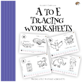 A to E tracing worksheets SAMPLE