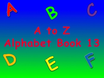 A to Z Alphabet Book 13