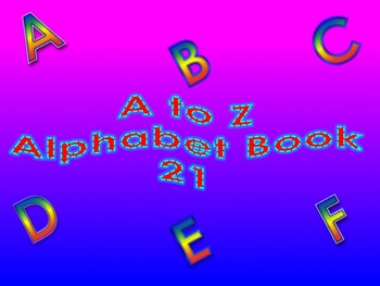 A to Z Alphabet Book 21