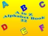 A to Z Alphabet Book 22