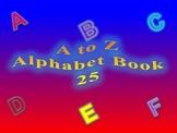 A to Z Alphabet Book 25
