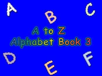 A to Z Alphabet Book 3
