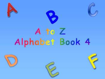 A to Z Alphabet Book 4