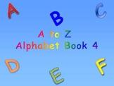A to Z Alphabet Book 4