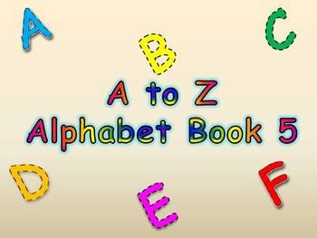 A to Z Alphabet Book 5