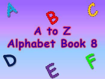 A to Z Alphabet Book 8