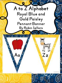 A to Z Alphabet Posters or Banner in Blue and Gold Paisley Classroom Theme