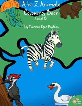 A to Z Animals Coloring Book-Level B