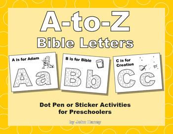 A-to-Z Bible Letters: Dot Pen or Sticker Activities for Preschoolers