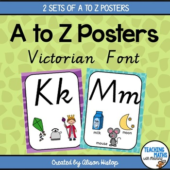 A to Z Classroom Posters - Victorian Cursive Edition