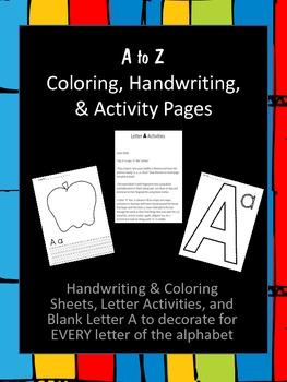 A to Z Coloring, Handwriting, and Activity Pages