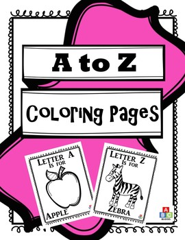 A To Z Coloring Pages By Abc Blocks Teachers Pay Teachers