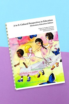 A to Z: Cultural Perspectives in Education (Elementary Education Edition)