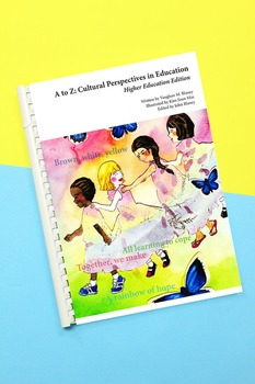 A to Z: Cultural Perspectives in Education (Higher Education Edition)