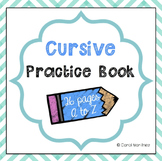 Cursive Practice Book {A to Z}