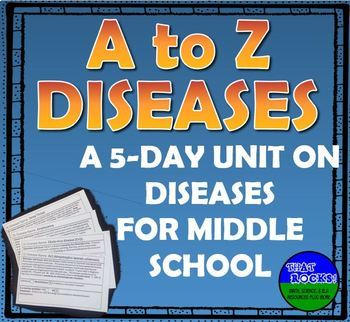 A to Z Diseases- a 5-Day Unit for Middle School Science