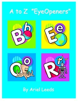 """A to Z """"EyeOpeners"""": Alphabet Worksheets"""