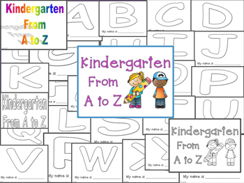 Kindergarten From A to Z  Beginning of the Year Writing Book SUPER CUTE!
