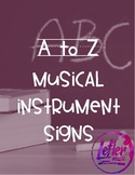 A to Z Musical Instrument Alphabet Signs